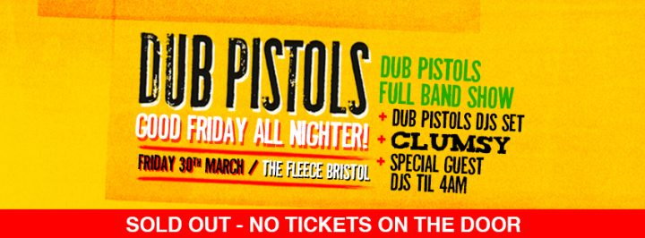 Dub Pistols all Nighter