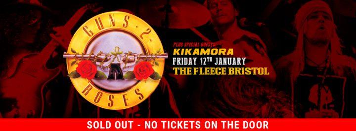 Guns 2 Roses + Kikamora