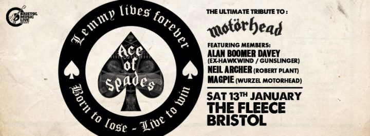 Ace of Spades – The Ultimate Tribute To Motorhead