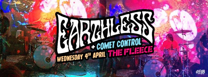 Earthless plus Comet Control