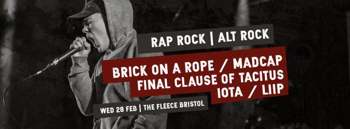 Brick On A Rope / Madcap / Final Clause Of Tacitus / IOTA / Liip