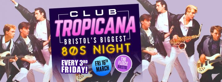 Club Tropicana 80s Club Night