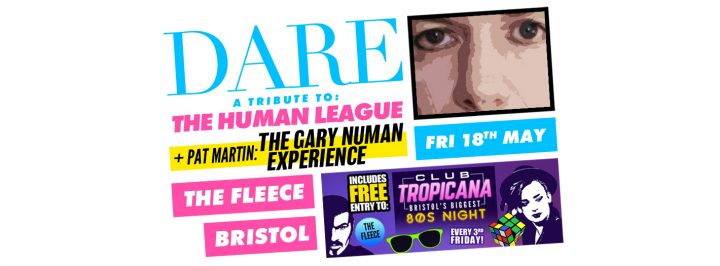 Dare – A Tribute To The Human League + The Gary Numan Experience