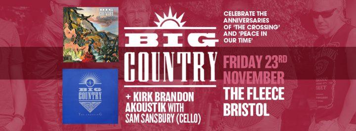 Big Country + Kirk Brandon AKoustiK