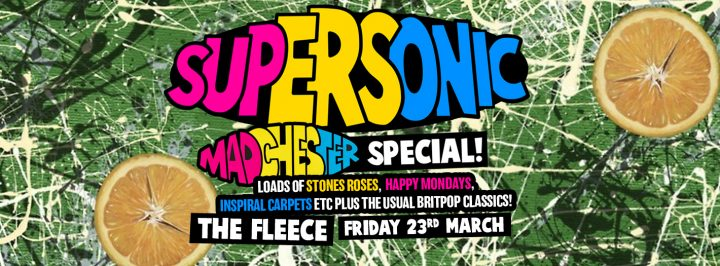 Supersonic Britpop Club Night – Madchester Special