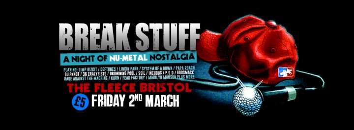 Break Stuff  – A Night Of Nu Metal Nostalgia