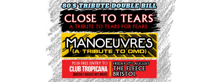 Close To Tears (Tears For Fears) + Manoeuvres (OMD)