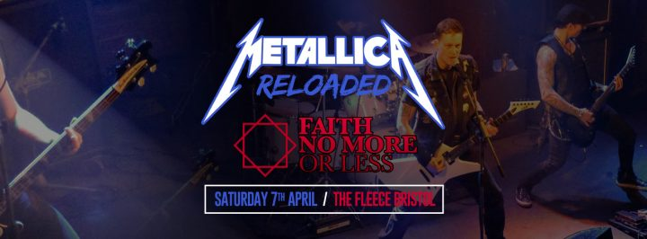Metallica Reloaded + Faith No More Or Less