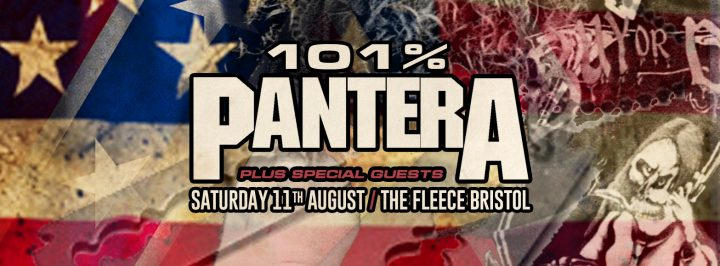 101% Pantera + Special Guests at The Fleece, Bristol