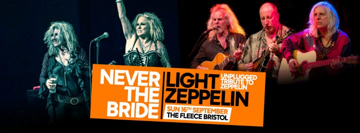 Never The Bride + Light Zeppelin