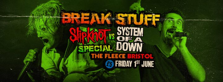 Break Stuff – Slipknot vs System Of A Down Special