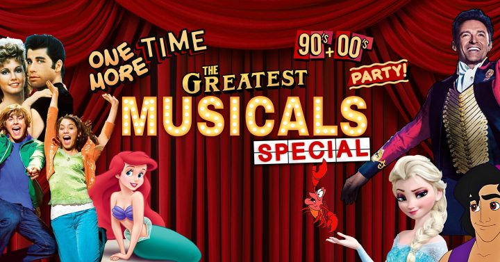 One More Time – 90's & 00's Party presents The Greatest Musicals Special!