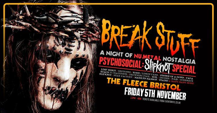Break Stuff: Psychosocial – Slipknot Special