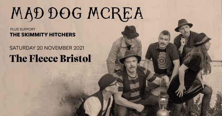 Mad Dog Mcrea + The Skimmity Hitchers