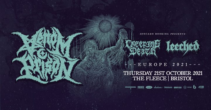 Venom Prison / Creeping Death / Leeched