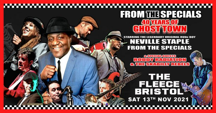 The Neville Staple Band + Roddy Radiation & The Skabilly Rebels