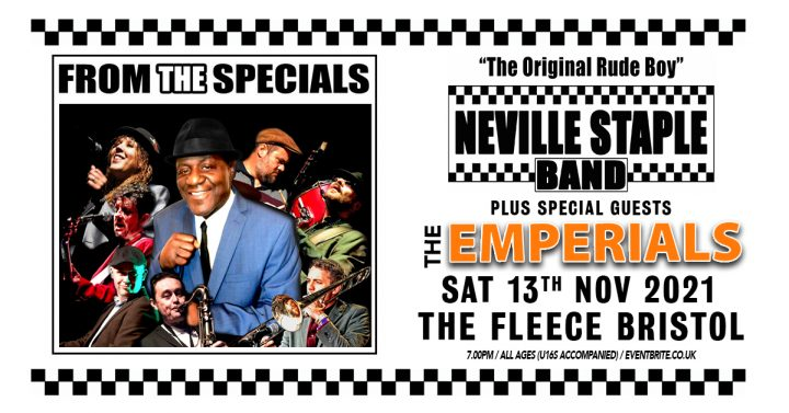 The Neville Staple Band + The Emperials