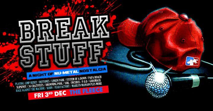Break Stuff – A Night Of Nu Metal Nostalgia