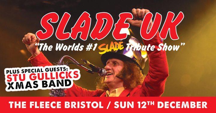 Slade UK + Stu Gullick's Xmas Band