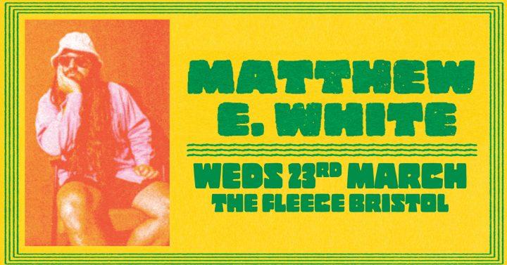 Matthew E White